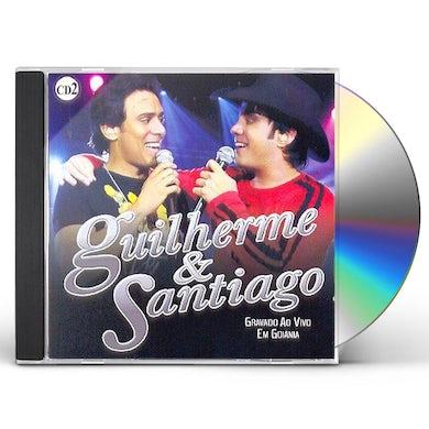 Guilherme & Santiago AO VIVO EM GOIANIA 2 CD