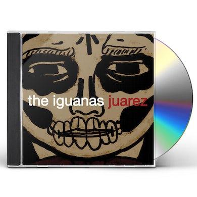 Iguanas JUAREZ CD