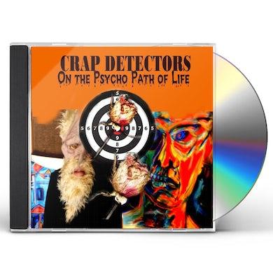 Crap Detectors ON THE PSYCHO PATH OF LIFE CD