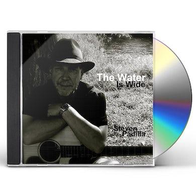 Steven Padilla WATER IS WIDE CD