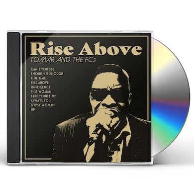 Tomar & The Fcs RISE ABOVE CD