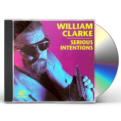 William Clarke SERIOUS INTENTIONS CD