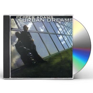 Pepper Adams URBAN DREAMS CD