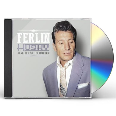 Ferlin Husky GONE BUT NOT FORGOTTEN CD