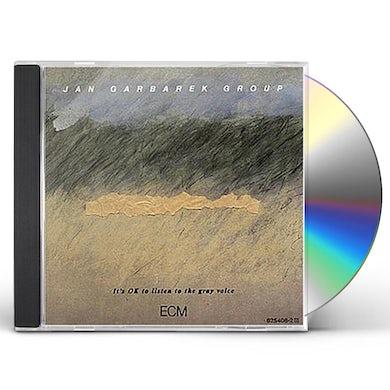 Jan Garbarek IT'S OK TO LISTEN TO THE GRAY VOICE CD