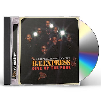 Give Up The Funk: The Bt Express Antho CD