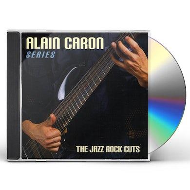 Alain Caron JAZZ-ROCK CUTS CD