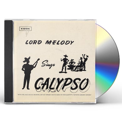 LORD MELODY SINGS CALYPSO CD