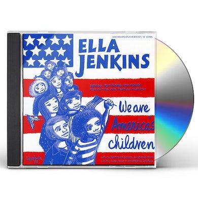 Ella Jenkins WE ARE AMERICAN'S CHILDREN CD