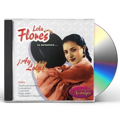 Lola Flores LA ZARZAMORAIAY LOLA! CD
