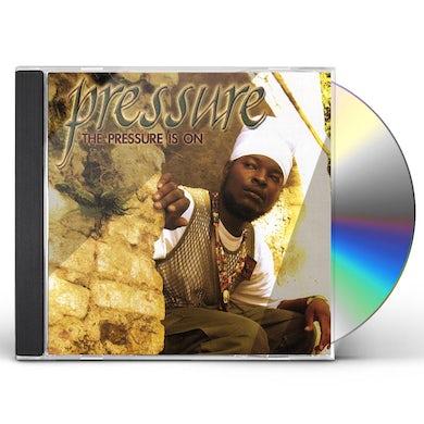 Pressure IS ON CD