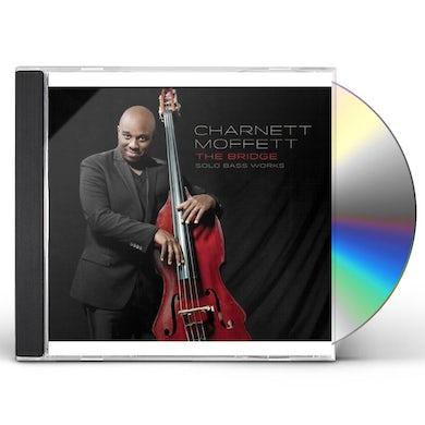 Charnett Moffett BRIDGE: SOLO BASS WORKS CD