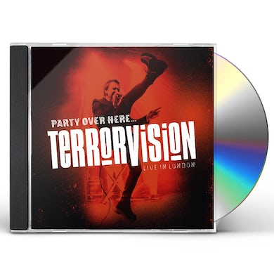 Terrorvision PARTY OVER HERE ..... LIVE IN LONDON CD