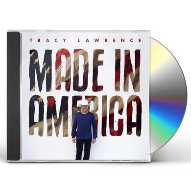 Tracy Lawrence MADE IN AMERICA CD