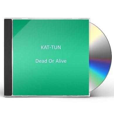KAT-TUN DEAD OR ALIVE CD