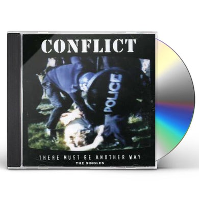 Conflict THERE MUST BE ANOTHER WAY: THE SINGLES COLLECTION CD