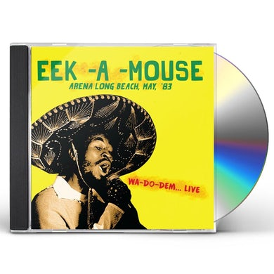 Eek-A-Mouse ARENA LONG BEACH MAY '83 CD