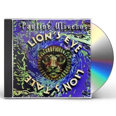 Pauline Oliveros LION'S EYE / LION'S TALE CD
