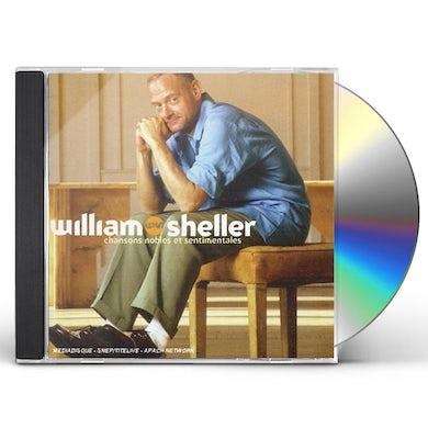 William Sheller CHANSONS NOBLES ET SENTIMENTALES CD