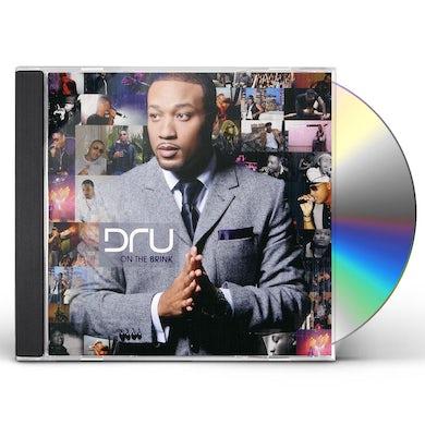 Dru ON THE BRINK CD