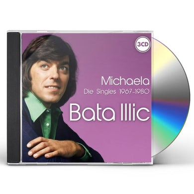 Bata Illic MICHAELA DIE SINGLES 1967-80 CD