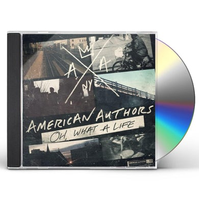 American Authors OH WHAT A LIFE CD