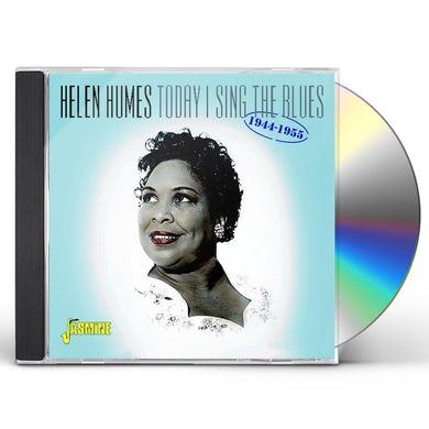 Helen Humes TODAY I SING THE BLUES 1944-1955 CD