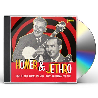 Homer & Jethro TAKE OFF YOUR GLOVES & PLAY CD