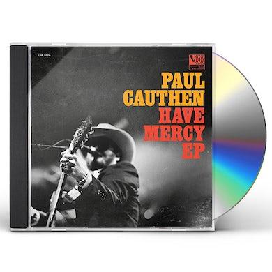 Paul Cauthen HAVE MERCY CD