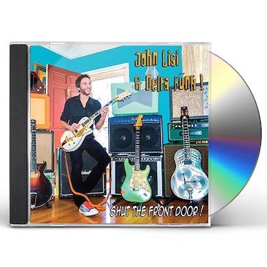 John Lisi SHUT THE FRONT DOOR CD