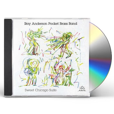 Ray Anderson SWEET CHICAGO SUITE CD