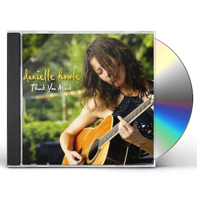 Danielle Howle THANK YOU MARK CD