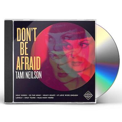 DON'T BE AFRAID CD
