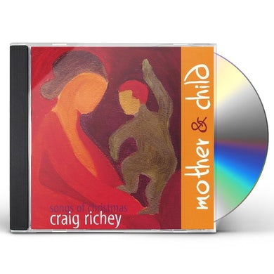 Craig Richey MOTHER & CHILD SONGS OF CHRISTMAS CD