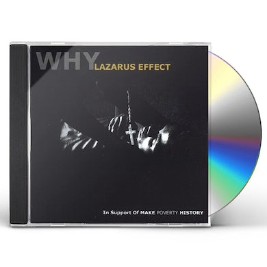 Why LAZARUS EFFECT CD