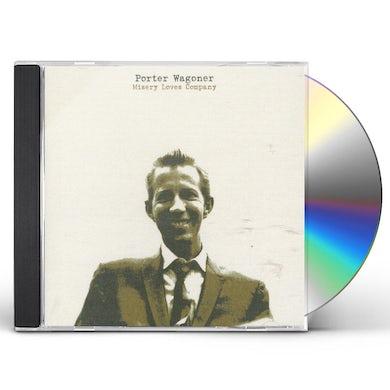 Porter Wagoner MISERY LOVES COMPANY CD
