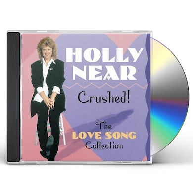 Holly Near CRUSHED: LOVE SONG COLLECTION CD