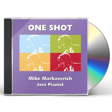 Mike Markaverich ONE SHOT CD