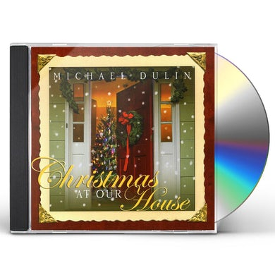 Michael Dulin CHRISTMAS AT OUR HOUSE CD