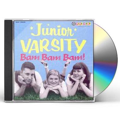 Junior Varsity BAM BAM BAM CD