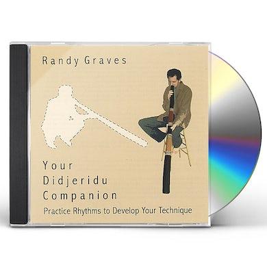 Randy Graves YOUR DIDJERIDU COMPANION CD