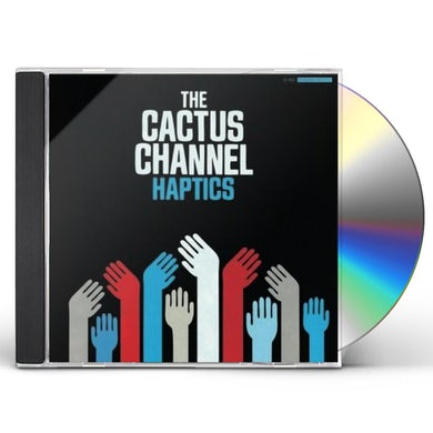 Cactus Channel HAPTICS CD