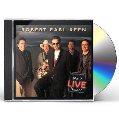 Robert Earl Keen NO 2 LIVE DINNER CD