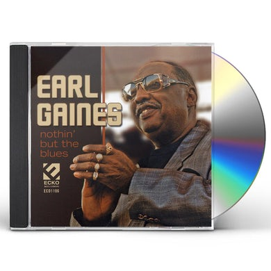 Earl Gaines NOTHIN BUT THE BLUES CD
