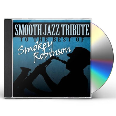 Smooth Jazz All Stars SMOKEY ROBINSON SMOOTH JAZZ TRIBUTE CD