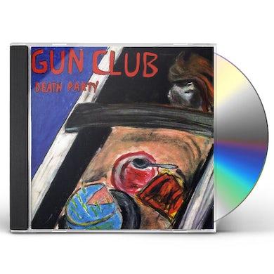 The Gun Club DEATH PARTY (2CD) CD