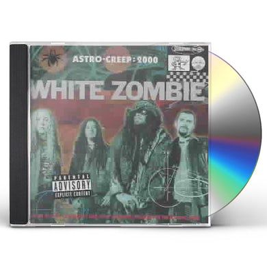 White Zombie ASTRO CREEP: 2000 CD