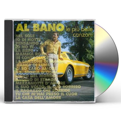 Al Bano LE PIU BELLE CANZONI CD