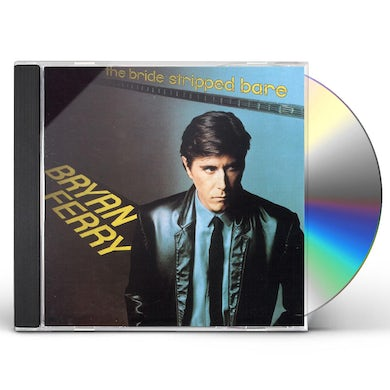 Bryan Ferry BRIDE STRIPPED BARE CD