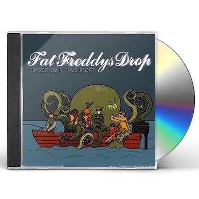 Fat Freddy's Drop BASED ON A TRUE STORY CD